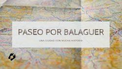 Paseo por Balaguer